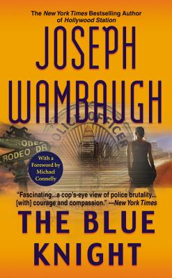 The Blue Knight By Wambaugh, Joseph/ Connelly, Michael (FRW)