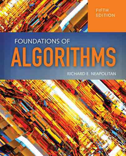 Foundations of Algorithms By Neapolitan, Richard/ Naimipour, Kumarss